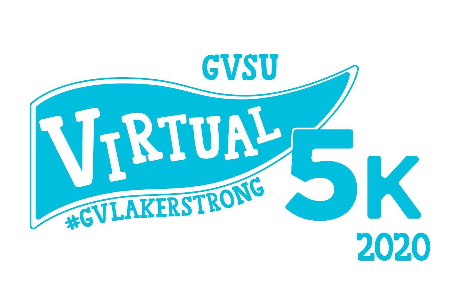 GVSU Virtual 5k 2020 #GVLakerStrong